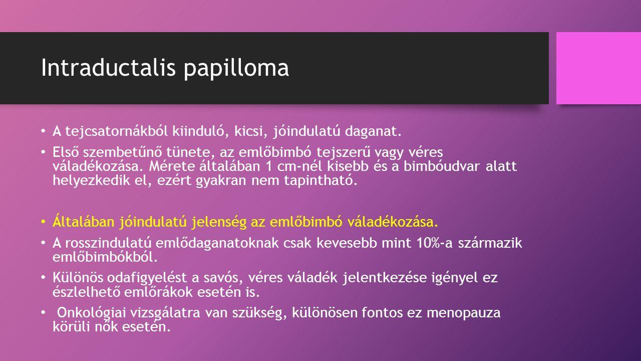 Intraductalis papillomatosis   Rákgyógyítás