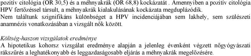 kenet által kimutatott papillomavírus